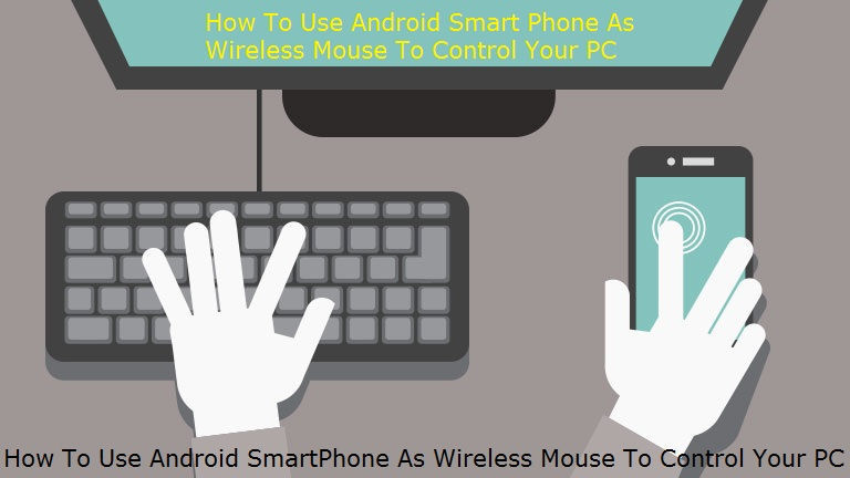 how to use android smart phone as wireless mouse to control your pc e friends. Black Bedroom Furniture Sets. Home Design Ideas